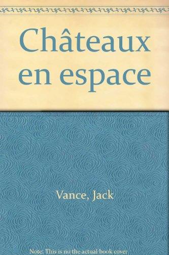 Châteaux en espace