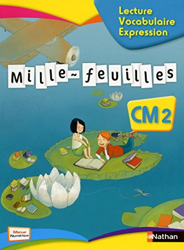Mille-feuilles CM2 Lecture - Vocabulaire - Expression