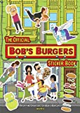 The Official Bob's Burgers Sticker Book (Sticker Books)