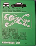 Alfa Romeo Giulia 1600, 1750 1962-71 Autobook (The autobook series of workshop manuals)