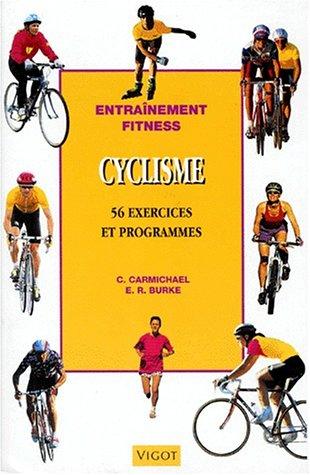 Cyclisme par Chris Carmichael, E. R. Burke