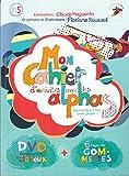 Mon cahier d'activités avec les Alphas : Apprendre à lire avec plaisir ! (1DVD)...