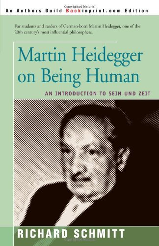 Martin Heidegger on Being Human: An Introduction to Sein Und Zeit by Richard Schmitt (2000-09-29)