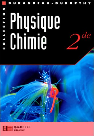 PHYSIQUE CHIMIE 2NDE