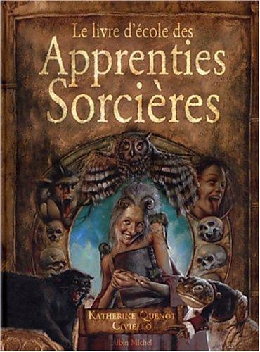 L'Ecole des apprenties sorcières par Civiello, K. Quenot