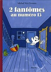 2 Fantômes au numéro 13