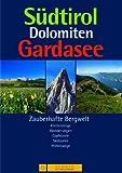 Südtirol, Dolomiten, Gardasee - Sconto Verlag