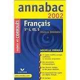 Français 1ère L/ES/S. Sujets et corrigés 2002