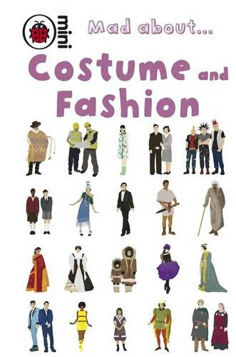 Mad about ... costume and fashion