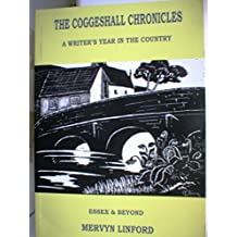 The Coggeshall Chronicles: A Writer's Year in the Country