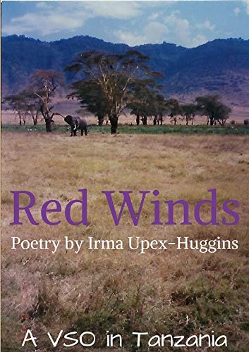 Red Winds: A VSO in Tanzania (English Edition)