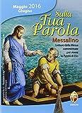 eBook Gratis da Scaricare Sulla tua parola Messalino maggio giugno 2016 Letture della messa commentate per vivere la parola di Dio (PDF,EPUB,MOBI) Online Italiano