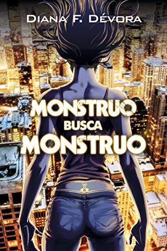 Monstruo busca monstruo: Libro 1 eBook: Diana F. Devora: Amazon.es ...