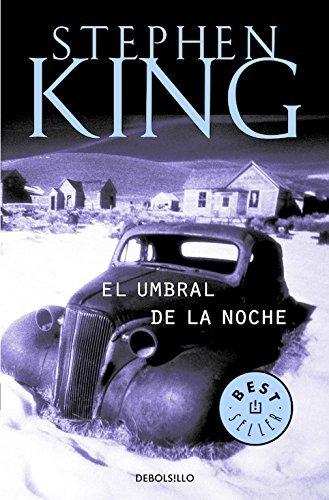El umbral de la noche / Night Shift (Spanish Edition) by Stephen King(2011-08-30) (Noche La De Umbral El)