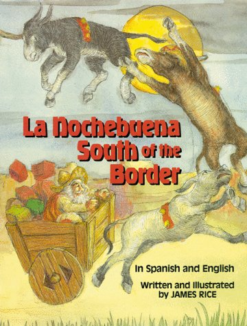 La Nochebuena South of the Border, La (Night Before Christmas Series) por James Rice