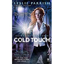 Cold Touch: Extrasensory Agents by Leslie Parrish (2011-07-05)