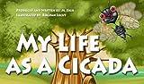 My Life as a Cicada (English Edition)