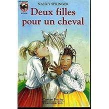 Deux filles pour un cheval. collection castor poche n° 435