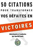 Telecharger Livres Tennis 50 citations pour transformer tes defaites en victoires Le mode d emploi des plus grands penseurs de l humanite (PDF,EPUB,MOBI) gratuits en Francaise