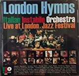 London Hymns by Italian Instabile Orchestra (2007-05-04)