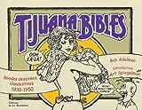 Tijuana Bibles - Bandes dessinées clandestines, 1930-1950