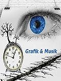 Grafik und Musik