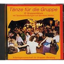 Tänze für die Gruppe. 12 Gruppentänze mit Tanzanleitungen / Tänze für die Gruppe
