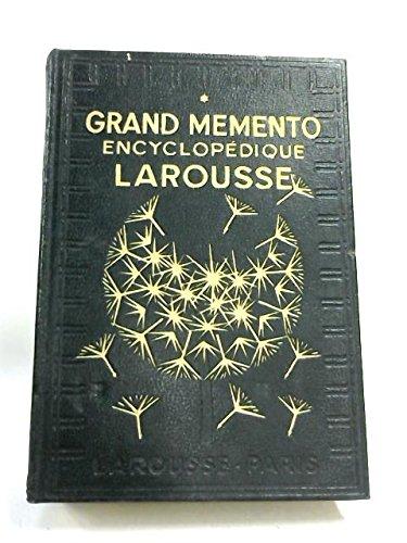 GRAND MEMENTO ENCYCLOPEDIQUE LAROUSSE.