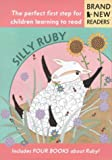"""Silly Ruby: """"The Bathtub"""", """"Ruby Is Hungry"""", """"Quiet, Ruby!"""", """"The Apple Tree"""" (Brand New Readers)"""