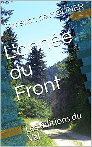 Couverture du livre L'année du Front: Les éditions du Val