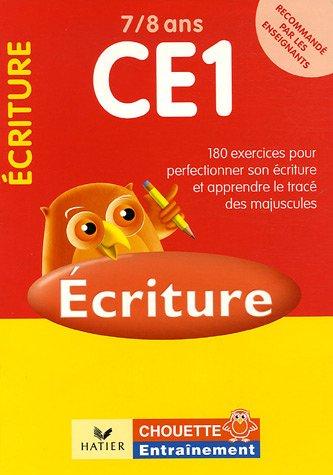 Ecriture CE1 7/8 ans : 181 exercices pour se perfectionner en écriture