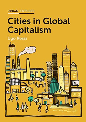 CITIES IN GLOBAL CAPITALISM (Urban Futures) por Ugo Rossi