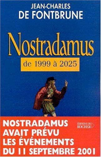 Nostradamus de 1999  2025