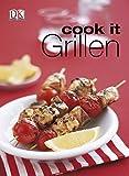 Grillen (Cook it)