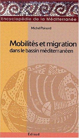 Mobilités et migrations dans le bassin méditerranéen