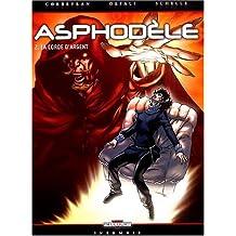 Asphodèle, tome 2 : La Corde d'argent