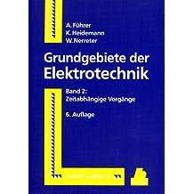 Grundgebiete der Elektrotechnik, Bd.2, Zeitabhängige Vorgänge