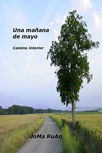 Una Mañana De Mayo eBook: JoMa RuAn: Amazon.es: Tienda Kindle