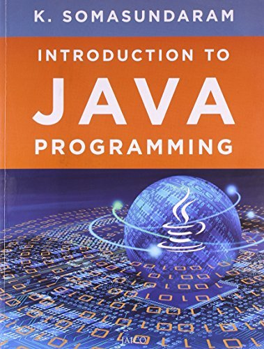 PDF Introduction to Java Programming by K  Somasundaram (2012-12-01