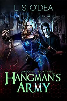 Lake Of Sins: Hangman's Army by [O'Dea, L. S.]