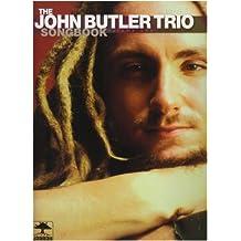 John Butler Trio Songbook, The