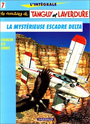 Tanguy et Laverdure L'intégrale, Tome 7 : La mystérieuse escadre