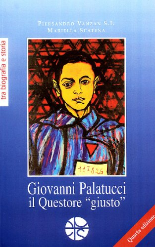 Giovanni Palatucci il questore «giusto»