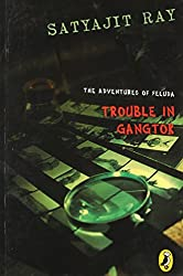 Trouble in Gangtok (Adventures of Feluda)
