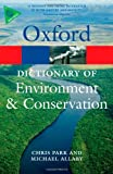 A Dictionary of Environment and Conservation 2/e (Oxford Quick Reference)