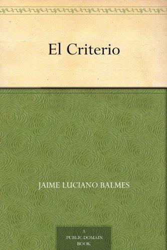 El Criterio por Jaime Luciano Balmes