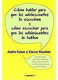 COMO HABLAR PARA QUE ADOLESCENTES LE ESCUCHEN (NIÑOS Y ADOLESCENTES)