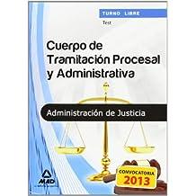 Test - T.L. - Cuerpo Tramitacion Procesal Y Admnistrativa (T.L. Justicia 2013 (mad))
