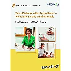 Medias 2 BOT+SIT+CT Typ-2-Diabetes selbst kontrollieren - Nicht-intensivierte Insulintherapie: Ihre Blutzucker- und Blutdruckwerte