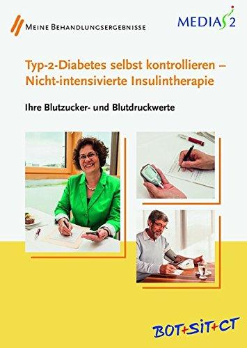 Stoffwechsel-typ (Medias 2 BOT+SIT+CT Typ-2-Diabetes selbst kontrollieren - Nicht-intensivierte Insulintherapie: Ihre Blutzucker- und Blutdruckwerte)